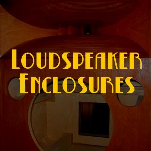 Loudspeaker Enclosures